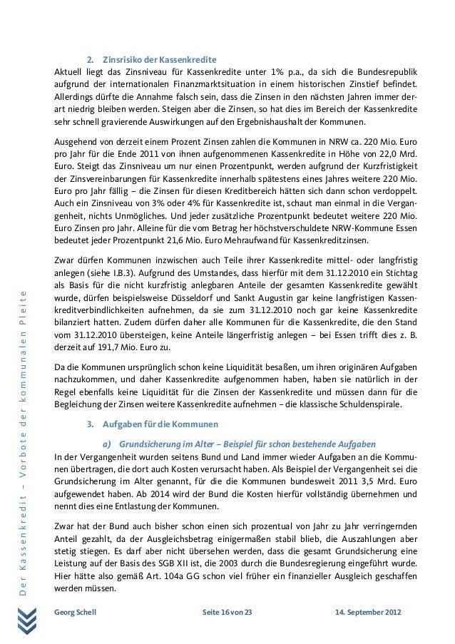 Georg Schell Seite 16 von 23 14. September 2012 DerKassenkredit–VorbotederkommunalenPleite 2. Zinsrisiko der Kassenkredite...