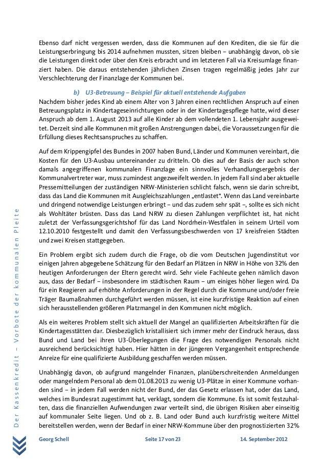 Georg Schell Seite 17 von 23 14. September 2012 DerKassenkredit–VorbotederkommunalenPleite Ebenso darf nicht vergessen wer...