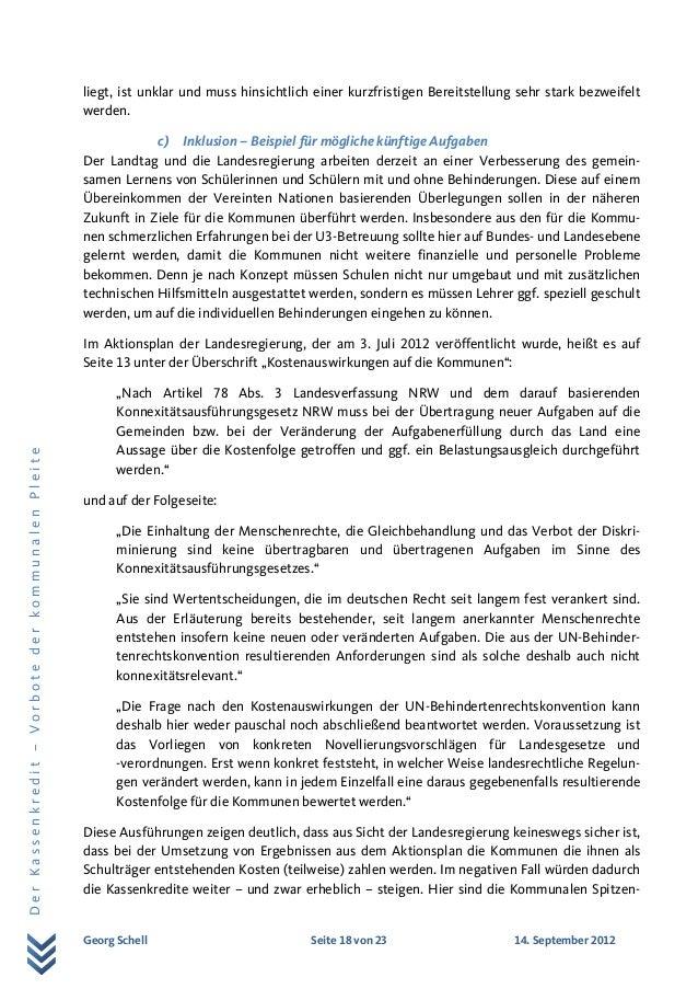 Georg Schell Seite 18 von 23 14. September 2012 DerKassenkredit–VorbotederkommunalenPleite liegt, ist unklar und muss hins...