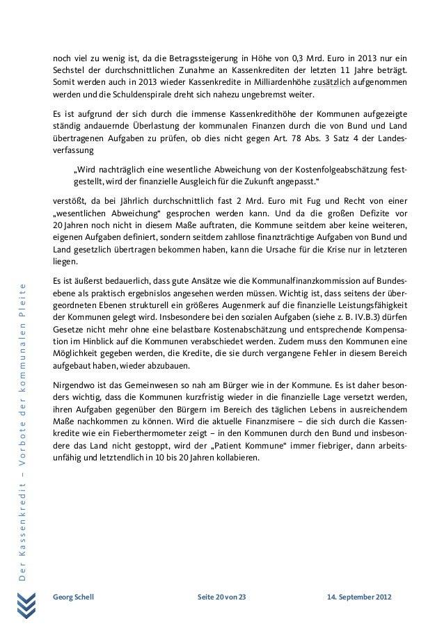 Georg Schell Seite 20 von 23 14. September 2012 DerKassenkredit–VorbotederkommunalenPleite noch viel zu wenig ist, da die ...