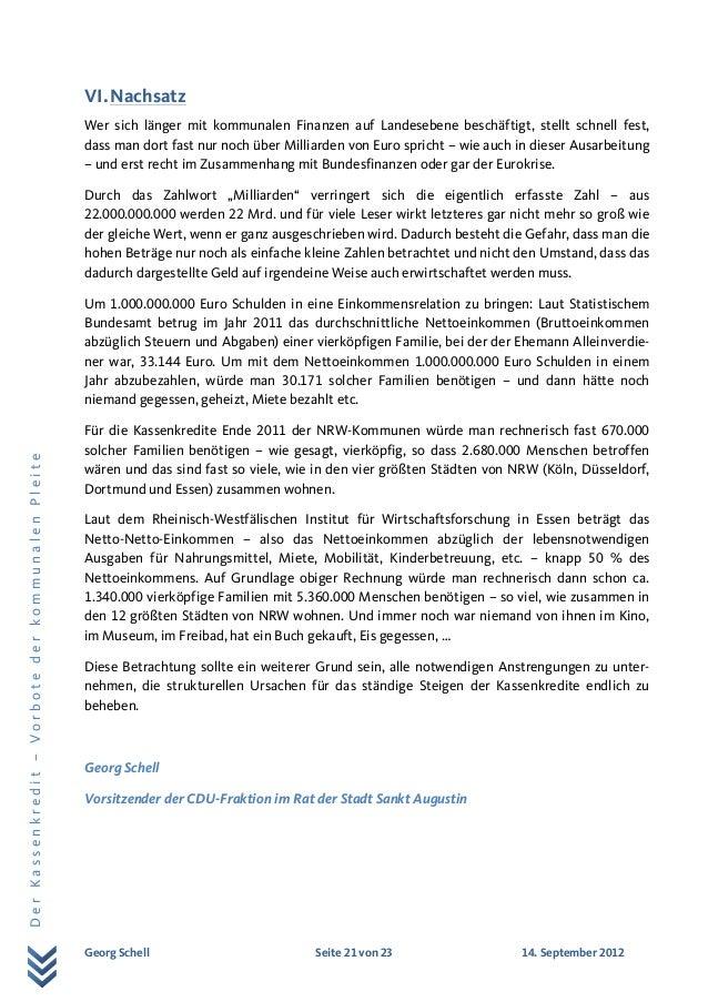 Georg Schell Seite 21 von 23 14. September 2012 DerKassenkredit–VorbotederkommunalenPleite VI.Nachsatz Wer sich länger mit...