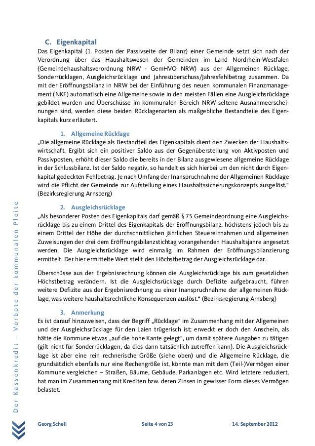 Georg Schell Seite 4 von 23 14. September 2012 DerKassenkredit–VorbotederkommunalenPleite C. Eigenkapital Das Eigenkapital...