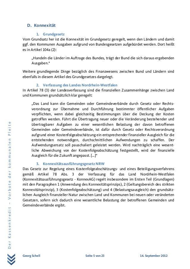 Georg Schell Seite 5 von 23 14. September 2012 DerKassenkredit–VorbotederkommunalenPleite D. Konnexität 1. Grundgesetz Vom...