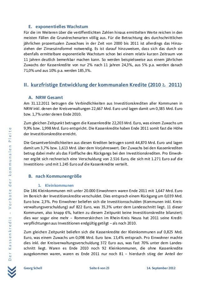 Georg Schell Seite 6 von 23 14. September 2012 DerKassenkredit–VorbotederkommunalenPleite E. exponentielles Wachstum Für d...