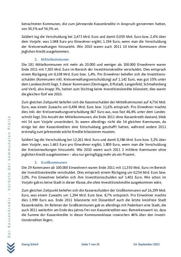 Georg Schell Seite 7 von 23 14. September 2012 DerKassenkredit–VorbotederkommunalenPleite betrachteten Kommunen, die zum J...