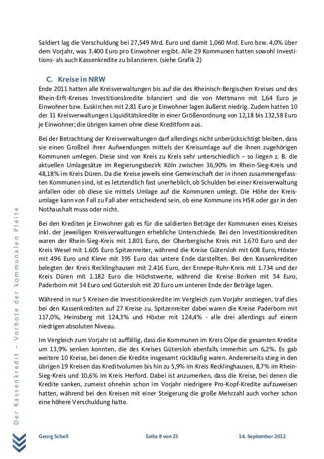 Georg Schell Seite 8 von 23 14. September 2012 DerKassenkredit–VorbotederkommunalenPleite Saldiert lag die Verschuldung be...