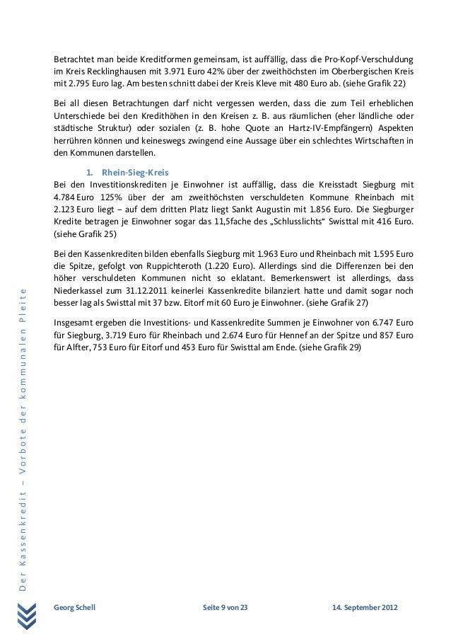 Georg Schell Seite 9 von 23 14. September 2012 DerKassenkredit–VorbotederkommunalenPleite Betrachtet man beide Kreditforme...