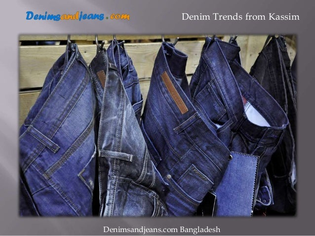 Kassim Denim Looks at Denimsandjeans com Bangladesh 1st Edition