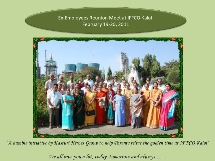 """"""" A humble initiative by Kasturi Heroes Group to help Parents relive the golden time at IFFCO Kalol"""" We all owe you a lot;..."""
