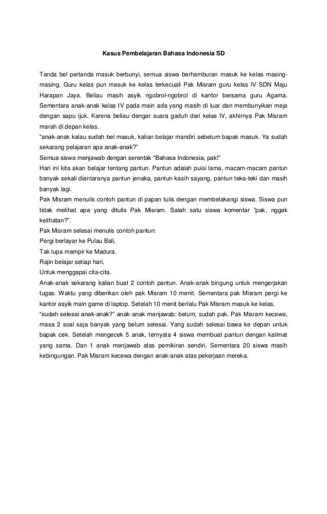Kasus Pembelajaran Bahasa Indonesia Sd