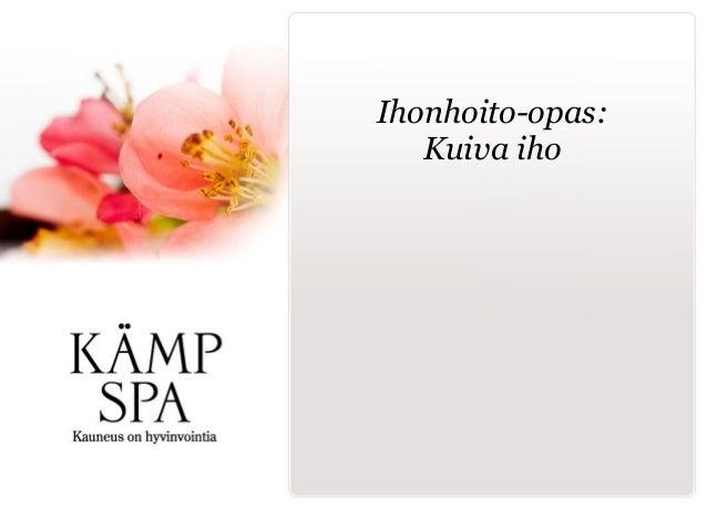 Ihonhoito-opas: Kuiva iho
