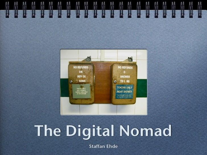 The Digital Nomad       Staffan Ehde