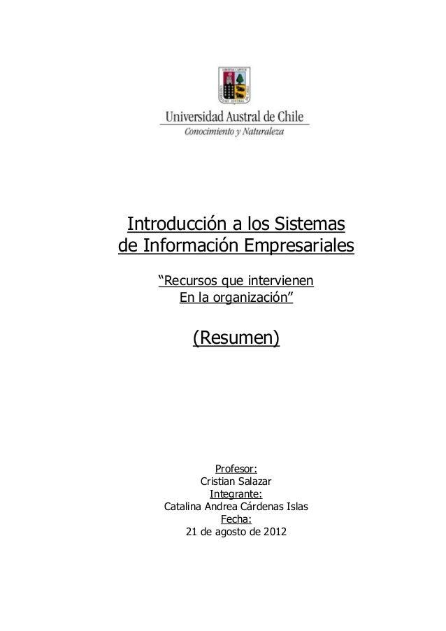 """Introducción a los Sistemasde Información Empresariales    """"Recursos que intervienen       En la organización""""          (R..."""
