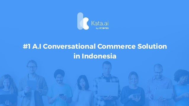 #1 A.I Conversational Commerce Solution in Indonesia by