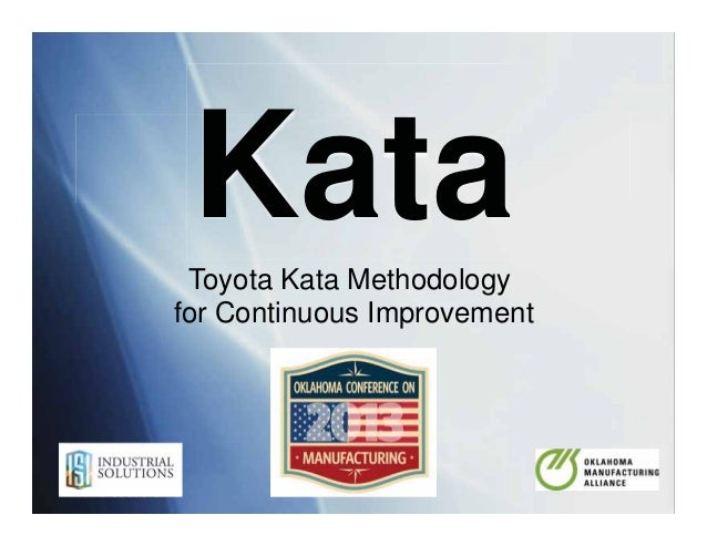 Industrial Solutions - ISI KataToyota Kata Methodology for Continuous Improvement Induddddddddddddddd strial Solutions - I...