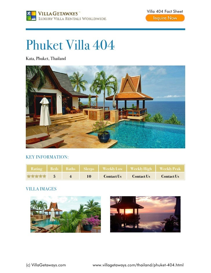 Villa 404 Fact SheetPhuket Villa 404Kata, Phuket, ThailandKEY INFORMATION:  Rating     Beds        Baths   Sleeps     Week...