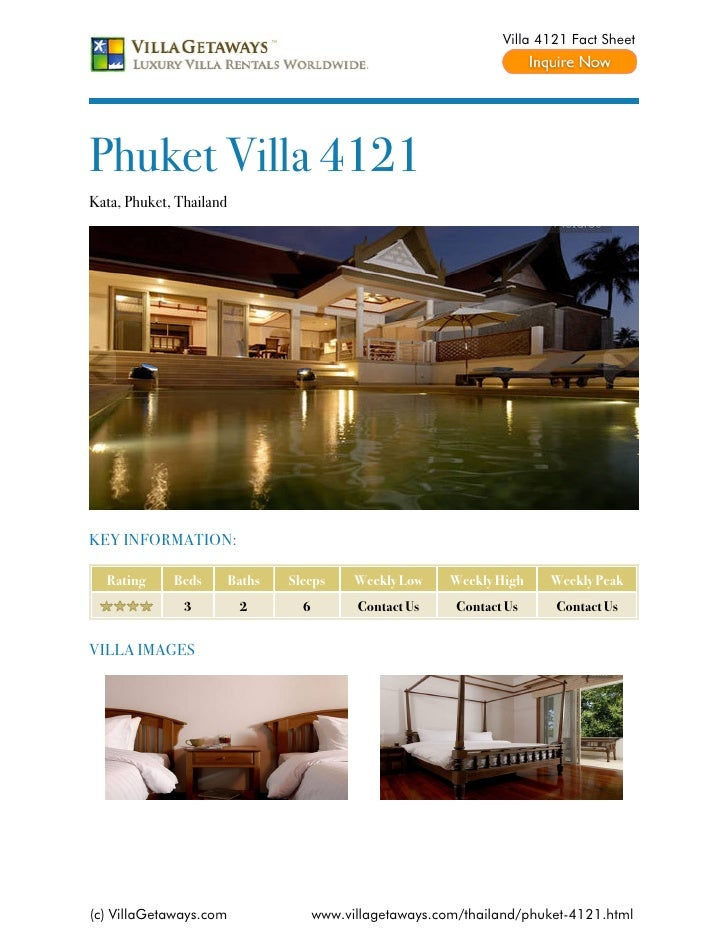 Villa 4121 Fact SheetPhuket Villa 4121Kata, Phuket, ThailandKEY INFORMATION:  Rating     Beds        Baths   Sleeps      W...