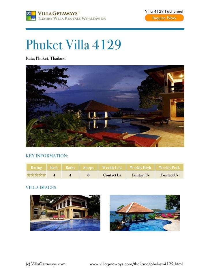 Villa 4129 Fact SheetPhuket Villa 4129Kata, Phuket, ThailandKEY INFORMATION:  Rating     Beds        Baths   Sleeps      W...