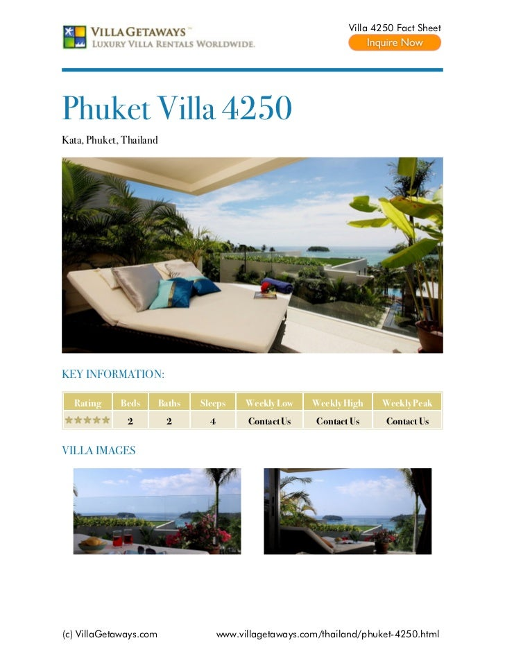 Villa 4250 Fact SheetPhuket Villa 4250Kata, Phuket, ThailandKEY INFORMATION:  Rating     Beds        Baths   Sleeps      W...