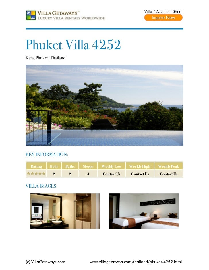 Villa 4252 Fact SheetPhuket Villa 4252Kata, Phuket, ThailandKEY INFORMATION:  Rating     Beds        Baths   Sleeps      W...