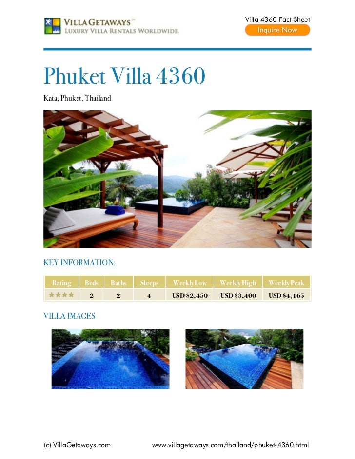 Villa 4360 Fact SheetPhuket Villa 4360Kata, Phuket, ThailandKEY INFORMATION:  Rating     Beds    Baths   Sleeps      Weekl...