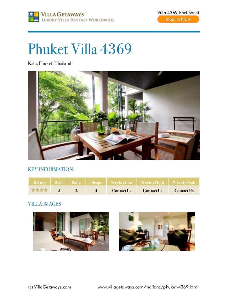 Villa 4369 Fact SheetPhuket Villa 4369Kata, Phuket, ThailandKEY INFORMATION:  Rating     Beds        Baths   Sleeps      W...