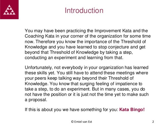 Introduction You may have been practicing the Improvement Kata and the Coaching Kata in your corner of the organization fo...
