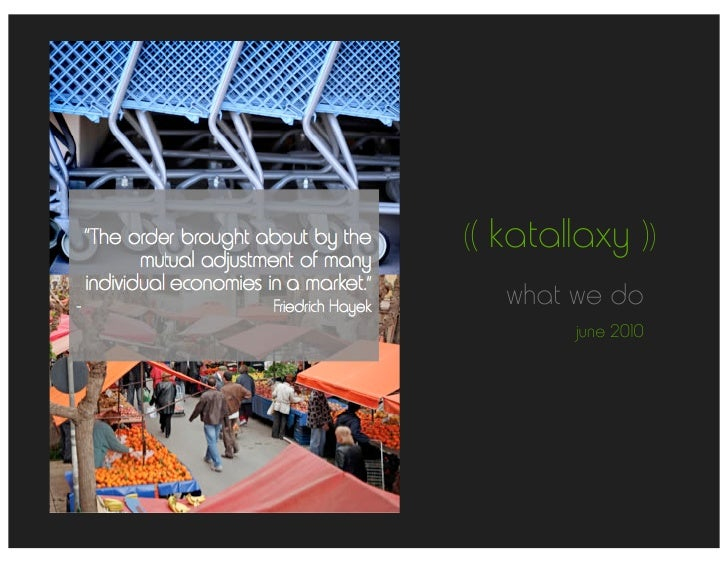 ((   katallaxy ))       what we do            june 2010