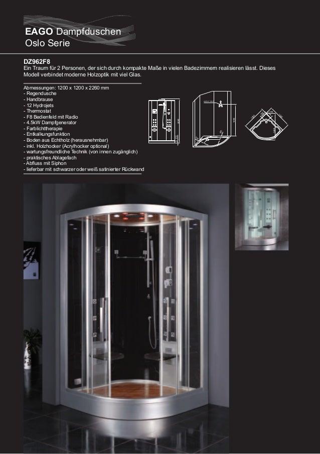 DZ963F8 / DZ964F8 / DZ965F8  DZ966F8 (linke Version)  Abmessungen: 1000 x 1000 x 2260 mm (DZ963F8) Abmessungen: 950 x 950 ...