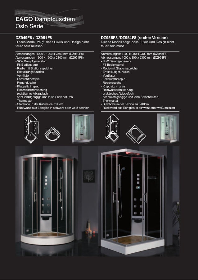 DZ949F6 / DZ951F6  DZ955F6 / DZ954F6 (linke Version)  Abmessungen: 1000 x 1000 x 2300 mm (DZ949F6) Abmessungen: 900 x 900 ...