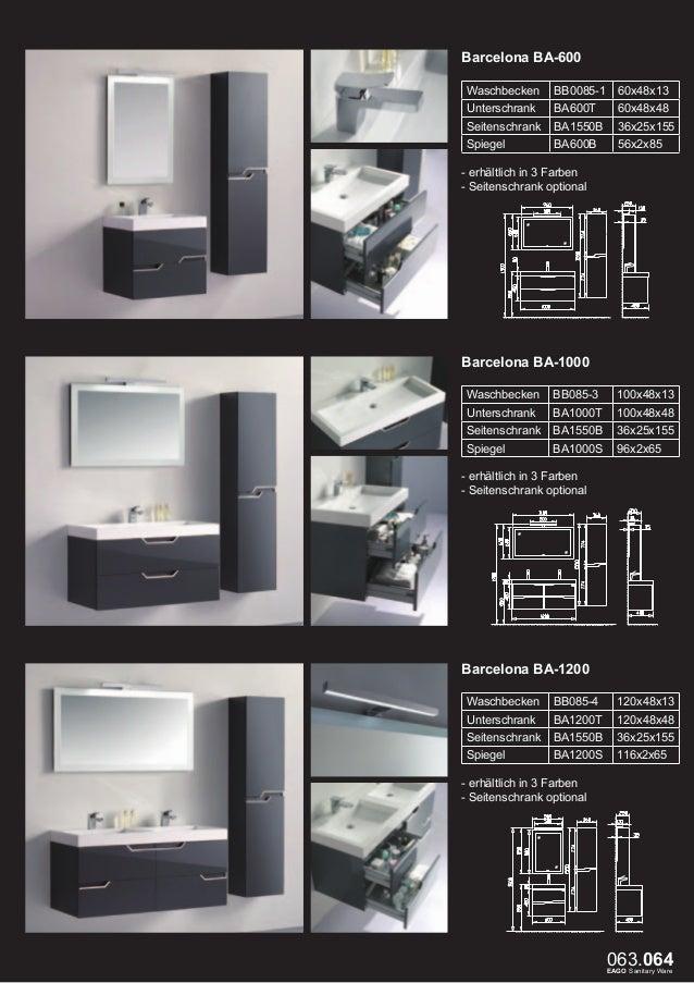 Burge BU-600 Waschbecken  BB086-3  60x48x13  Unterschrank  BO600T  60x489x48  Seitenschrank  BO730B  36x25x73  Spiegel  BO...