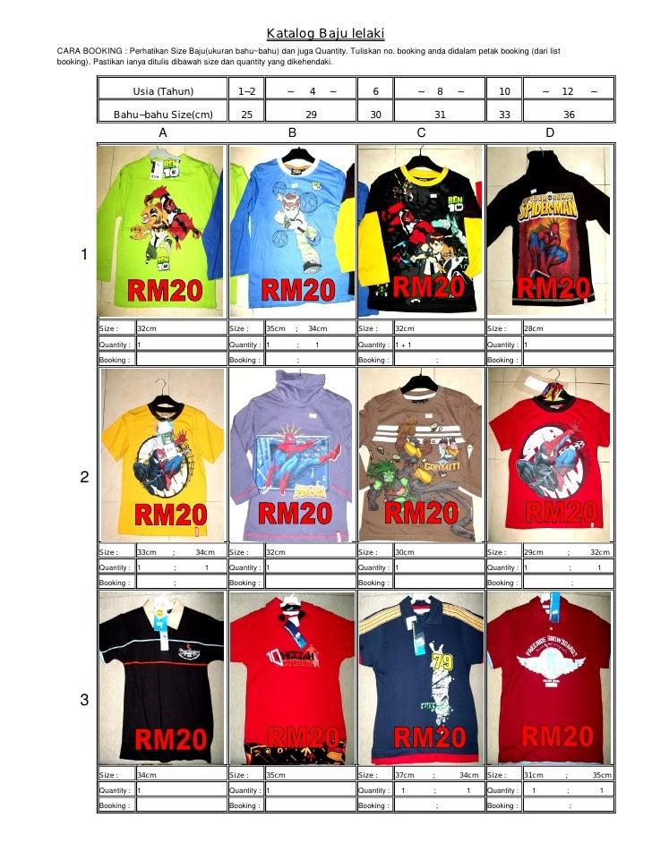Katalog Baju lelakiCARA BOOKING : Perhatikan Size Baju(ukuran bahu~bahu) dan juga Quantity. Tuliskan no. booking anda dida...