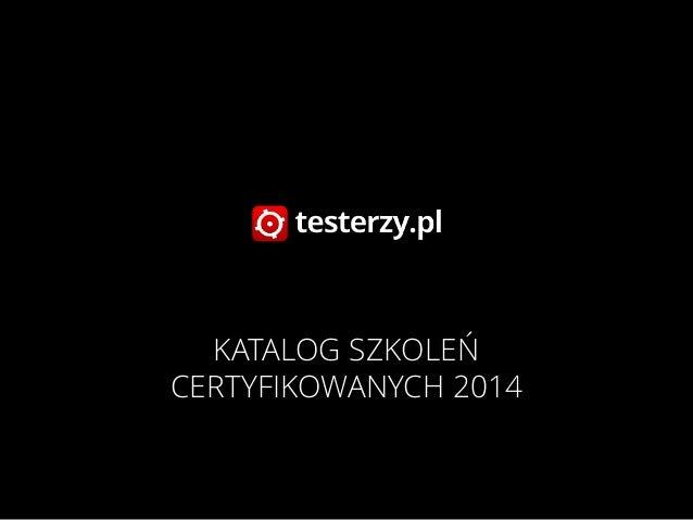 KATALOG SZKOLEŃ CERTYFIKOWANYCH 2014