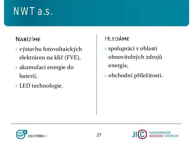 › spolupráci v oblasti obnovitelných zdrojů energie, › obchodní příležitosti. › výstavbu fotovoltaických elektráren na klí...