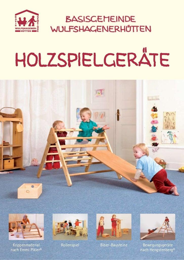 Krippenmaterial    Rollenspiel   Biber-Bausteine    Bewegungsgerätenach Emmi Pikler®                                   nac...