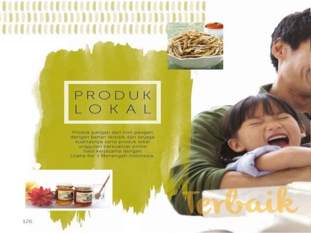 PRODUK LO KAL  Produk pangan dan non pangan dengan bahan terbaik dan terjaga kualitasnya serta produk lokal unggulan berku...