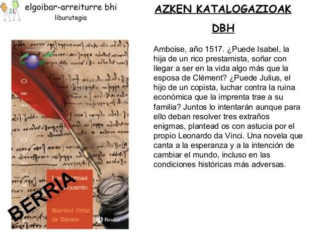 AZKEN KATALOGAZIOAK  DBH  Amboise, año 1517. ¿Puede Isabel, la  hija de un rico prestamista, soñar con  llegar a ser en la...