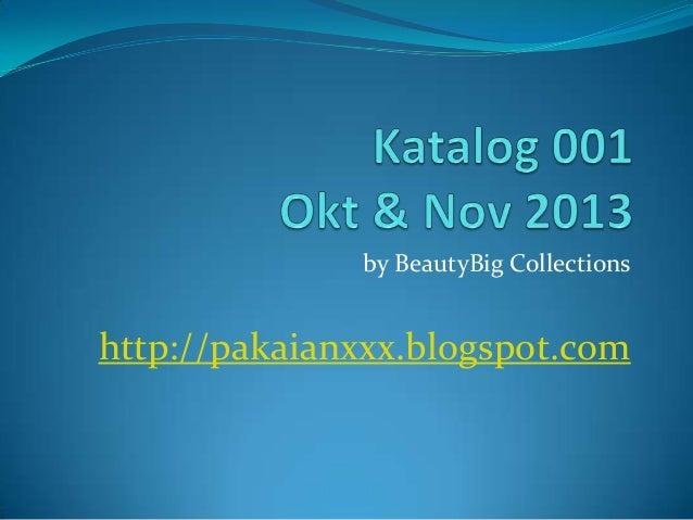 by BeautyBig Collections http://pakaianxxx.blogspot.com