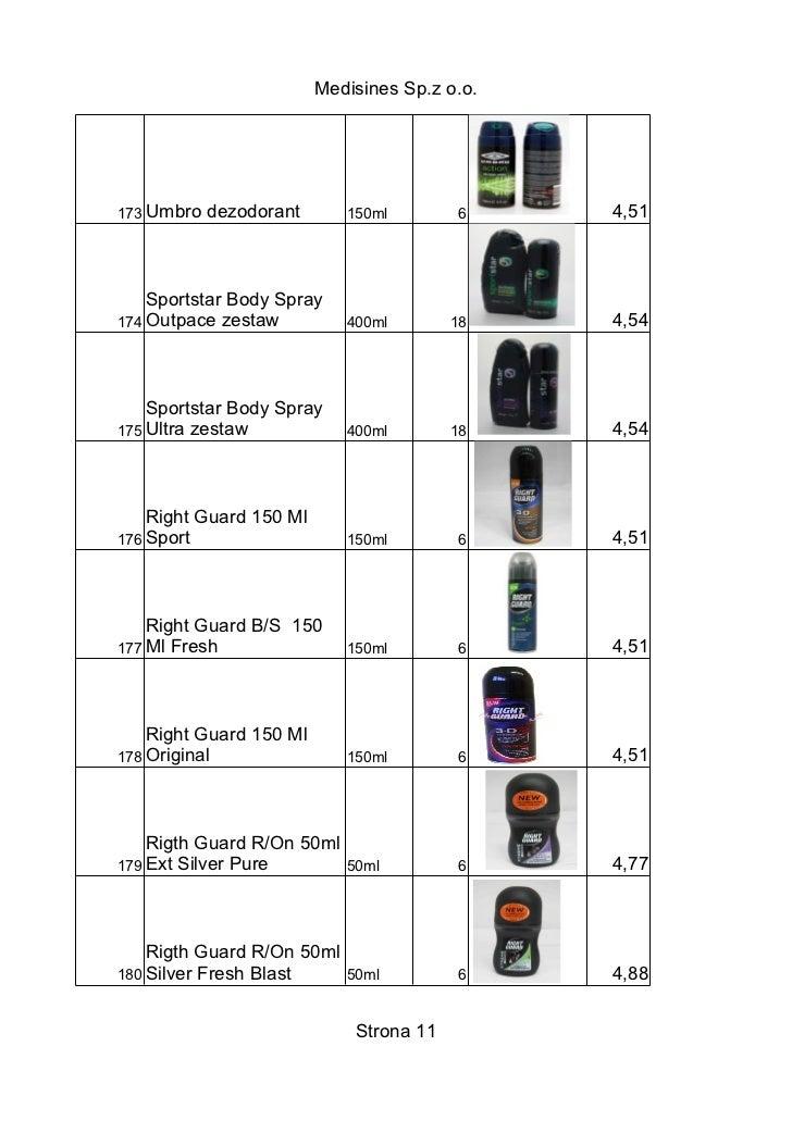 Medisines Sp.z o.o.173 Umbro   dezodorant      150ml        6     4,51    Sportstar Body Spray174 Outpace zestaw          ...
