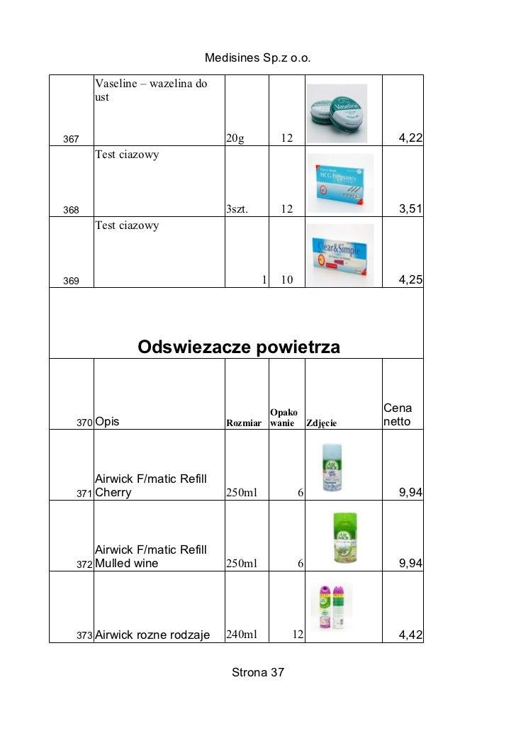 Medisines Sp.z o.o.      Vaseline – wazelina do      ust367                             20g         12            4,22    ...