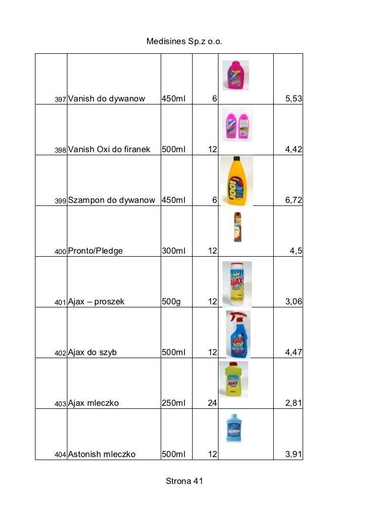 Medisines Sp.z o.o.397 Vanish   do dywanow       450ml        6    5,53398 Vanish   Oxi do firanek   500ml       12    4,4...
