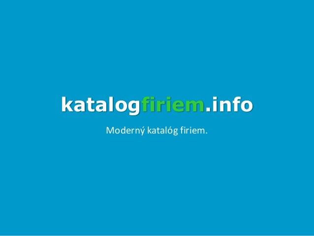 katalogfiriem.info Moderný katalóg firiem.