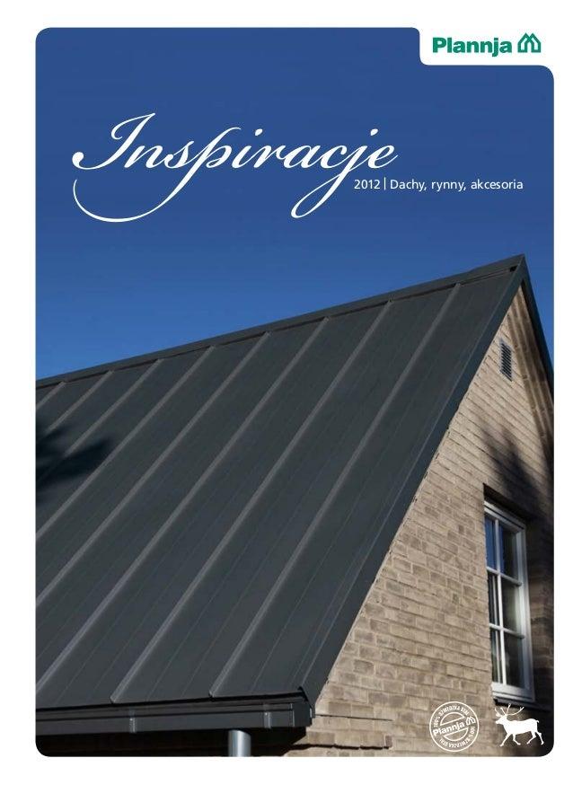 Inspiracje        2012 | Dachy, rynny, akcesoria