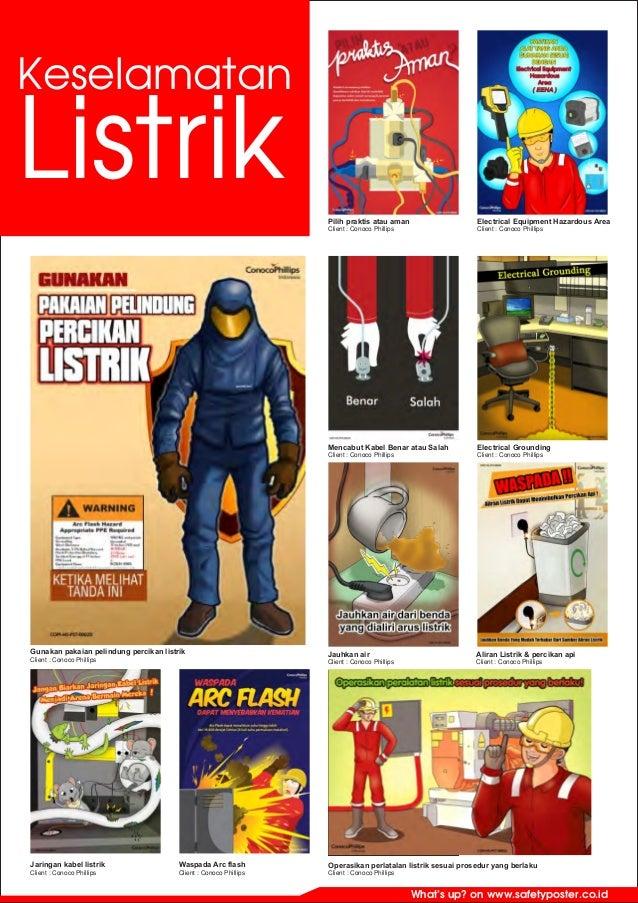 What's up? on www.safetyposter.co.id Keselamatan Listrik Pilih praktis atau aman Client : Conoco Phillips Electrical Equip...