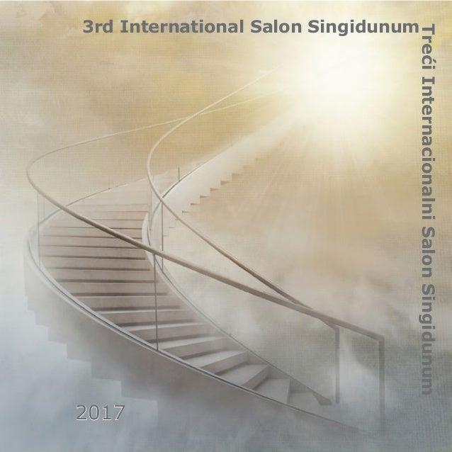 3rd International Salon Singidunum TrećiInternacionalniSalonSingidunum2017