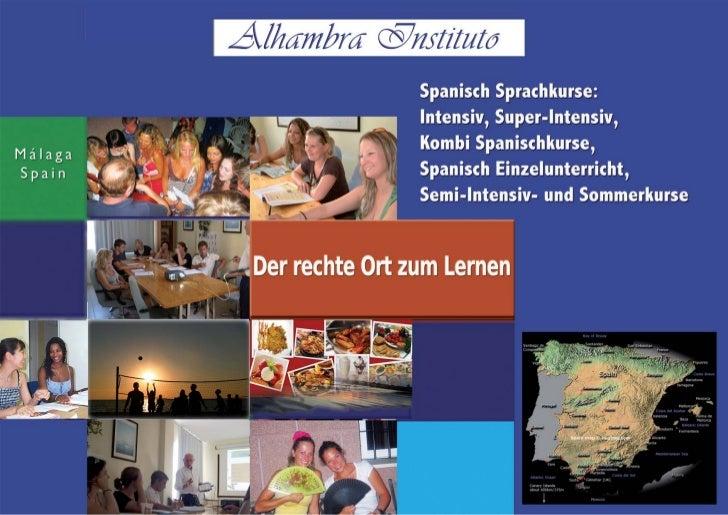 Wenn Sie einen Spanischkurs suchen, bietet Ihnen das Alhambra          Instituto die bestmögliche Gelegenheit, um in famil...
