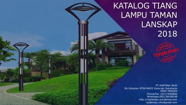 Katalog Dan Harga Tiang Lampu Taman Lanskap 2018