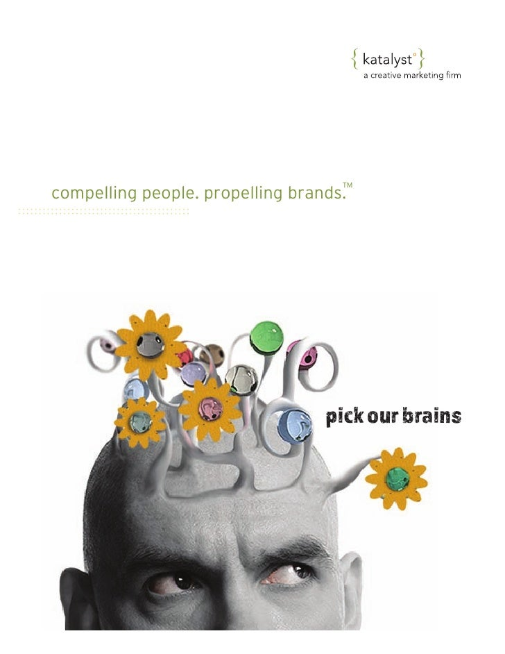 {      {                                    ™compelling people. propelling brands.                                 pick ou...