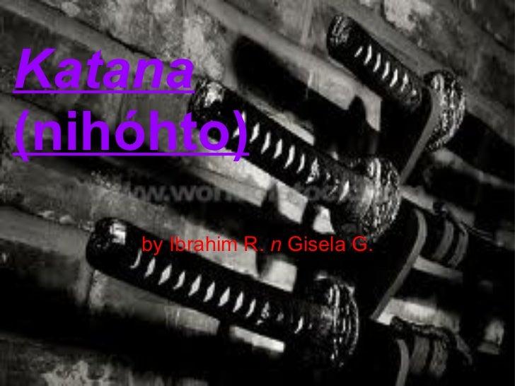 by Ibrahim R. n Gisela G. Katana (nihóhto)