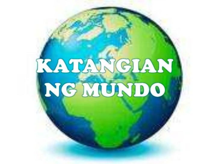 KATANGIAN NG MUNDO<br />